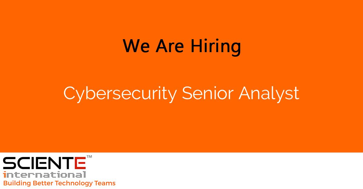 Cybersecurity Senior Analyst