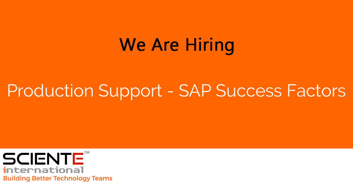 Production Support - SAP Success Factors