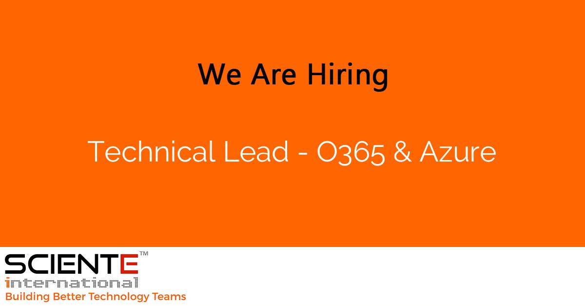Technical Lead -  O365 & Azure