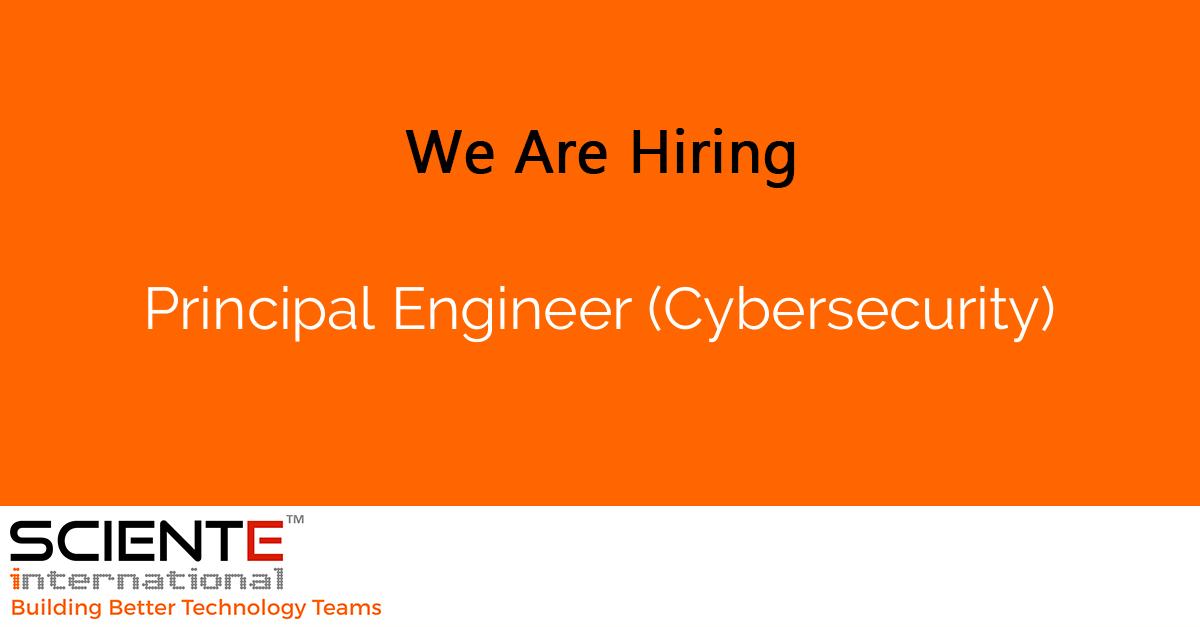 Principal Engineer (Cybersecurity)