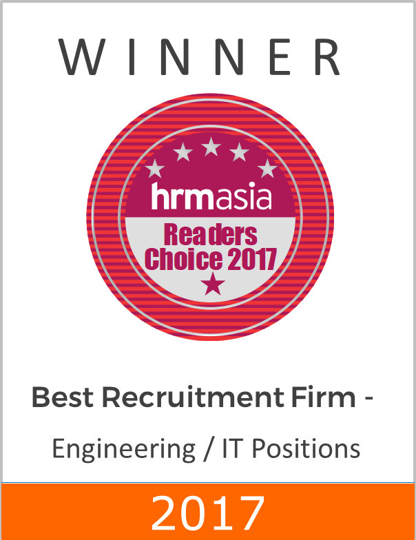 Voted the Best Recruitment Firm - Engineering / IT Positions at HRM ASIA Readers Choice Awards 2017 - 2nd time in a row