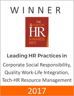 Winner of The Singapore HR Awards 2017 for Leading HR Practices in Corporate Social Responsibility, Quality work-life integration and Tech-HR Resource Management