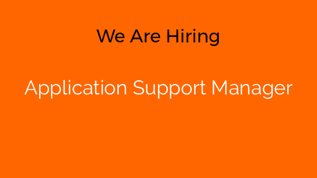 Application Support Manager