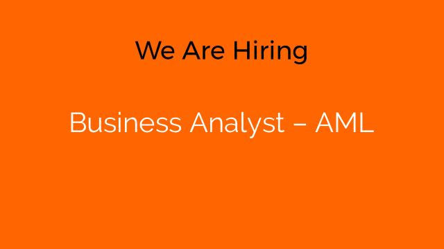 Business Analyst – AML